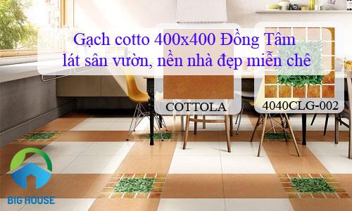 Gạch cotto 400×400 Đồng Tâm lát sân vườn, nền nhà đẹp miễn chê