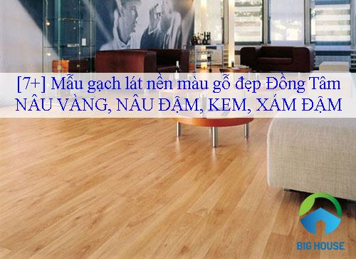 Mẹo phối hợp tông màu gạch lát nền màu gỗ đẹp Đồng Tâm