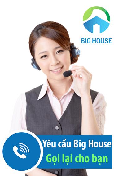 Nhận tư vấn từ chuyên gia Big House