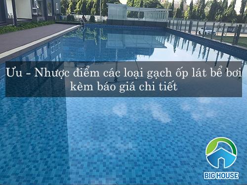 Gạch ốp lát bể bơi: Phân tích ƯU – NHƯỢC điểm và Báo giá gạch chi tiết